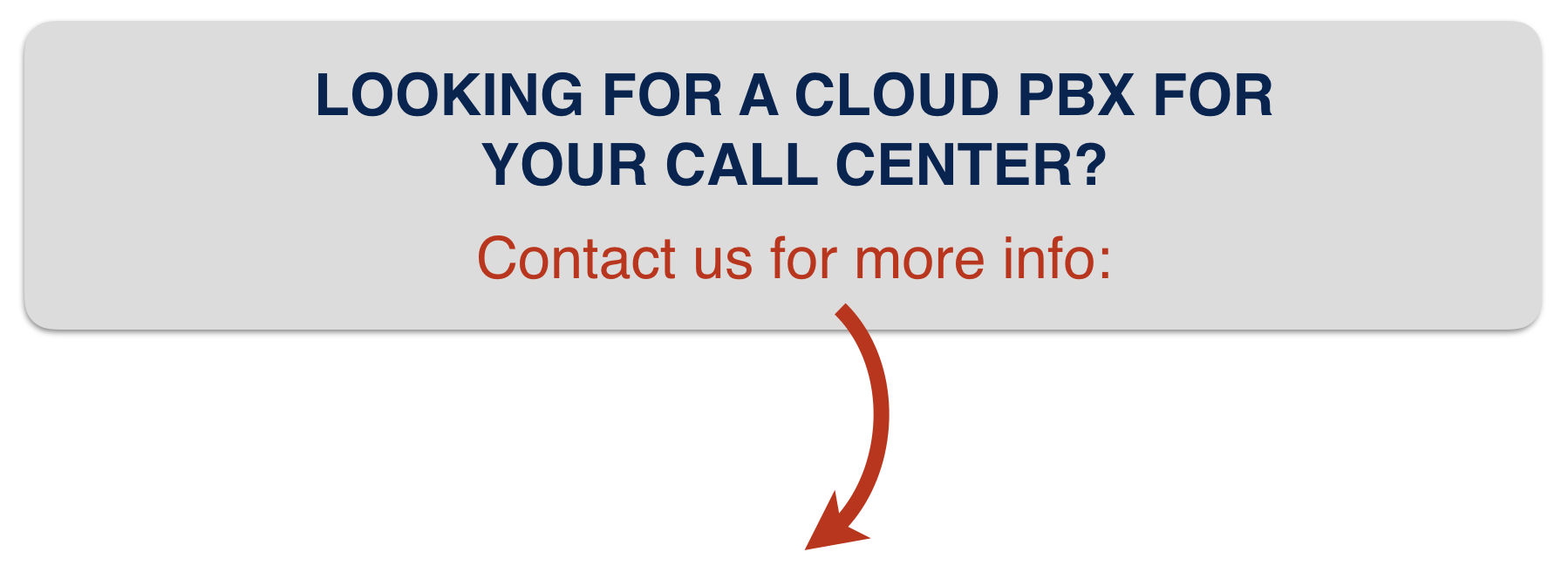 LOOKING FOR A CLOUD PBX FOR YOUR CALL CENTER? Contact us!